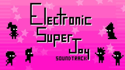 Electronic Super Joy Soundtrack